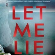 Spotlight & Giveaway: Let Me Lie by Clare Mackintosh