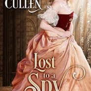 Spotlight & Giveaway: Lost to a Spy by Sharon Cullen