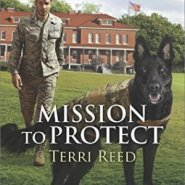 Spotlight & Giveaway: Mission to Protect by Terri Reed