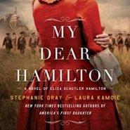 Spotlight & Giveaway: My Dear Hamilton by Stephanie Dray and Laura Kamoie
