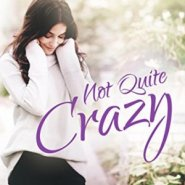 Spotlight & Giveaway: Not Quite Crazy by Catherine Bybee