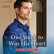 REVIEW: One Week to Win his Heart by Lucy Clark