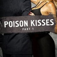 REVIEW: Poison Kisses Part 1 by Lisa Renee Jones