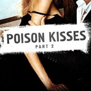 REVIEW: Poison Kisses Part 2 by Lisa Renee Jones