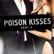 REVIEW: Poison Kisses Part 3 by Lisa Renee Jones