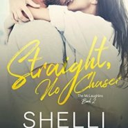 REVIEW: Straight, No Chaser by Shelli Stevens