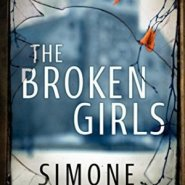 Spotlight & Giveaway: The Broken Girls by Simone St. James
