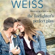 REVIEW: The Firefighter's Perfect Plan by Sonya Weiss