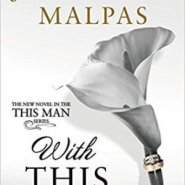 Spotlight & Giveaway: With This Man by Jodi Ellen Malpas