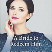 REVIEW: A Bride to Redeem Him by Charlotte Hawkes