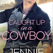 REVIEW: Caught Up in a Cowboy by Jennie Marts