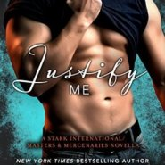 Spotlight & Giveaway: Justify Me by J. Kenner