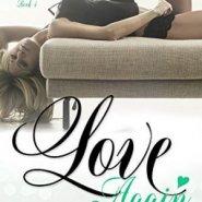 Spotlight & Giveaway: Love Again by Kelly Elliott