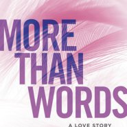 Spotlight & Giveaway: More Than Words by Mia Sheridan