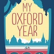 REVIEW: My Oxford Year by Julia Whelan