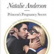 REVIEW: Princess's Pregnancy Secret by Natalie Anderson