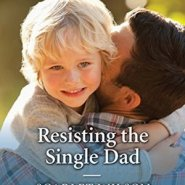 REVIEW: Resisting the Single Dad by Scarlet Wilson