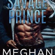 REVIEW: Savage Prince by Meghan March