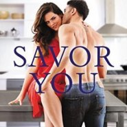Spotlight & Giveaway: Savor You by Kristen Proby