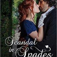 Spotlight & Giveaway: Scandal in Spades by Wendy LaCapra