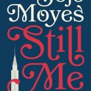 REVIEW: Still Me by Jojo Moyes