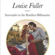 REVIEW: Surrender to the Ruthless Billionaire by Louise Fuller