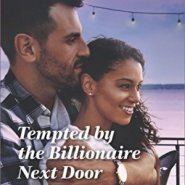 Spotlight & Giveaway: Tempted by the Billionaire Next Door by Therese Beharrie