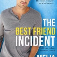 Spotlight & Giveaway: The Best Friend Incident by Melia Alexander