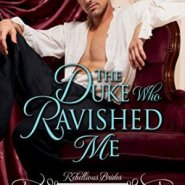 Spotlight & Giveaway: The Duke Who Ravished Me by Diana Quincy