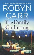 Spotlight & Giveaway: The Family Gathering by Robyn Carr