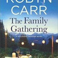 REVIEW: The Family Gathering by Robyn Carr