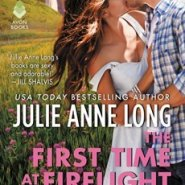 REVIEW: The First Time at Firelight Falls by Julie Anne Long