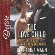 REVIEW: The Love Child by Catherine Mann