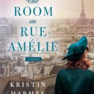 REVIEW: The Room on Rue Amélie by Kristin Harmel