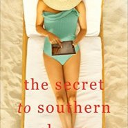 REVIEW: The Secret to Southern Charm by Kristy Woodson Harvey