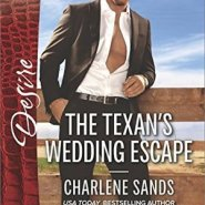 REVIEW: The Texan's Wedding Escape  by Charlene Sands