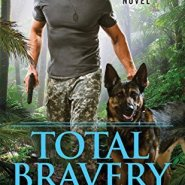 Spotlight & Giveaway: Total Bravery by Piper Drake