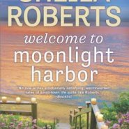 REVIEW: Welcome to Moonlight Harbor by Sheila Roberts