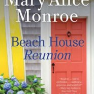 REVIEW: Beach House Reunion by Mary Alice Monroe
