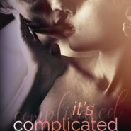 REVIEW: It's Complicated by Nikki Prince