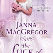 Spotlight & Giveaway: The Luck of the Bride by Janna MacGregor