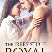 REVIEW: The Irresistible Royal by Alyssa J Montgomery