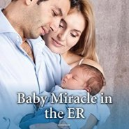 REVIEW: Baby Miracle in the ER by Sue Mackay