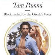 REVIEW: Blackmailed by the Greek's Vows by Tara Pammi