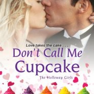 REVIEW: Don't Call Me Cupcake by Tara Sheets