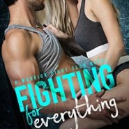 Spotlight & Giveaway: Fighting for Everything by Laura Kaye