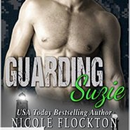 REVIEW: Guarding Suzie by Nicole Flockton