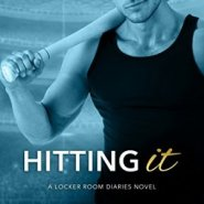 Spotlight & Giveaway: Hitting It by Kathy Lyons