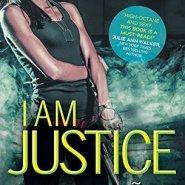 Spotlight & Giveaway: I Am Justice by Diana Muñoz Stewart