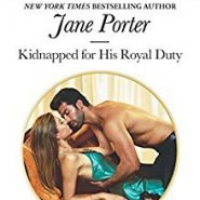 REVIEW: Kidnapped for his Royal Duty by Jane Porter